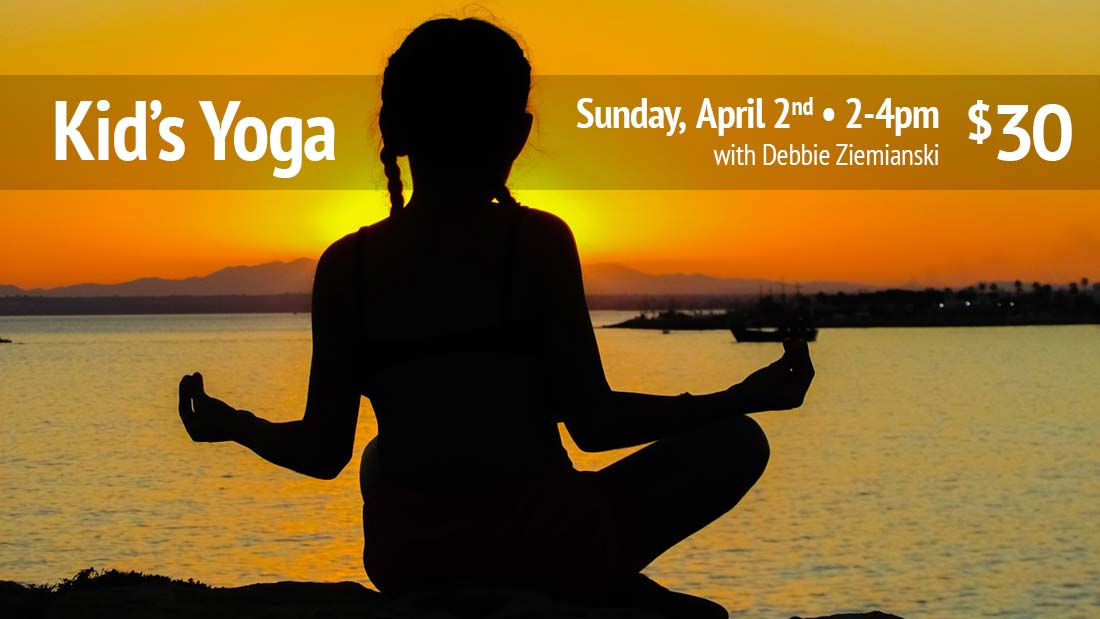 Kid S Yoga Workshopsunday April 2nd Yoga Balance Studio